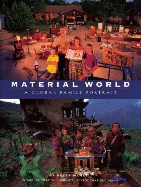 Material World By Menzel, Peter/ Mann, Charles C./ Eisert, Sandra (PHT)